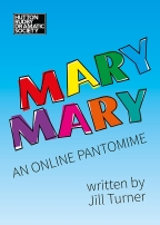 Mary Mary - an online pantomime